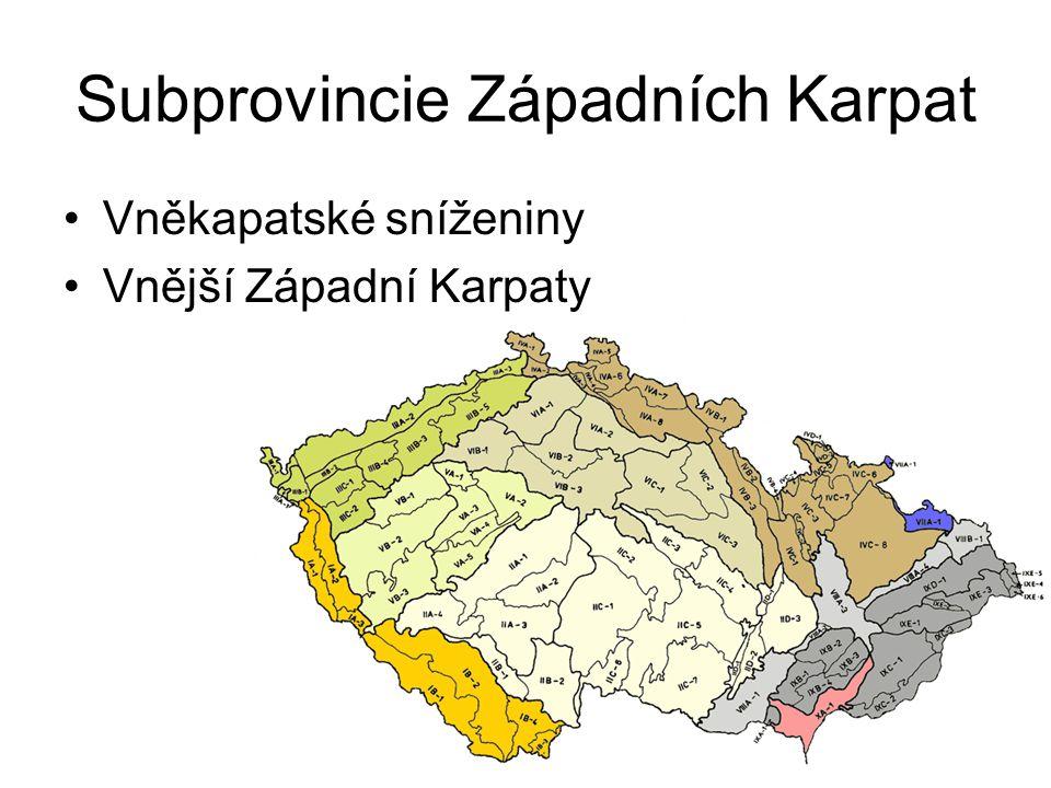 Subprovincie Západních Karpat Vněkapatské sníženiny Vnější Západní Karpaty