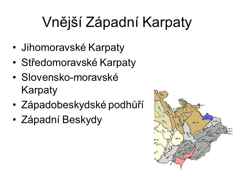 Vnější Západní Karpaty Jihomoravské Karpaty Středomoravské Karpaty Slovensko-moravské Karpaty Západobeskydské podhůří Západní Beskydy