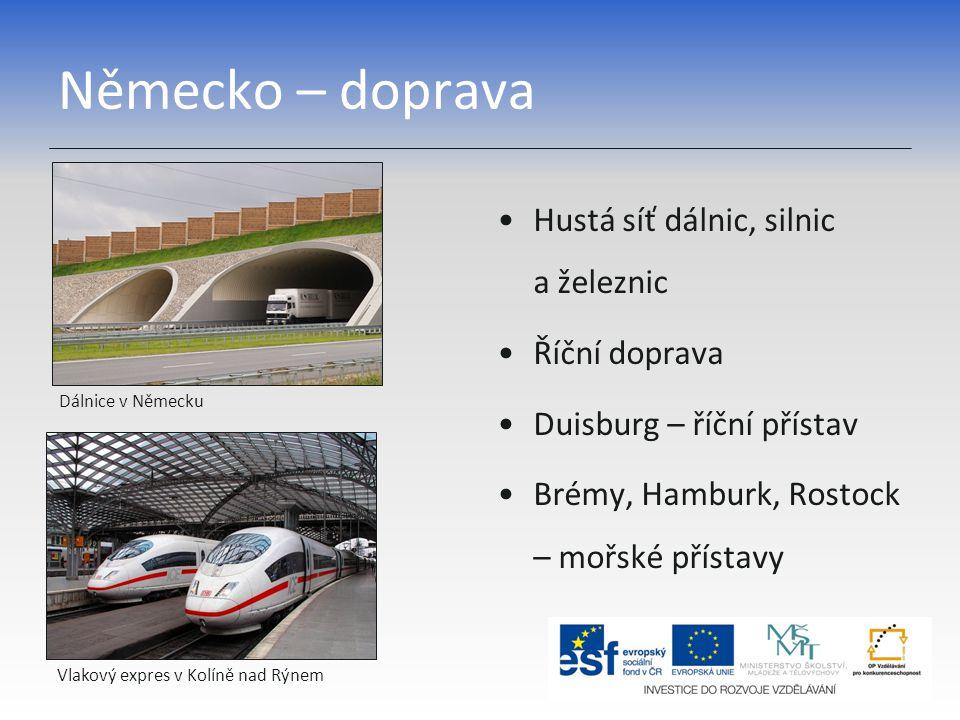 Německo – doprava Dálnice v Německu Hustá síť dálnic, silnic a železnic Říční doprava Duisburg – říční přístav Brémy, Hamburk, Rostock – mořské přísta