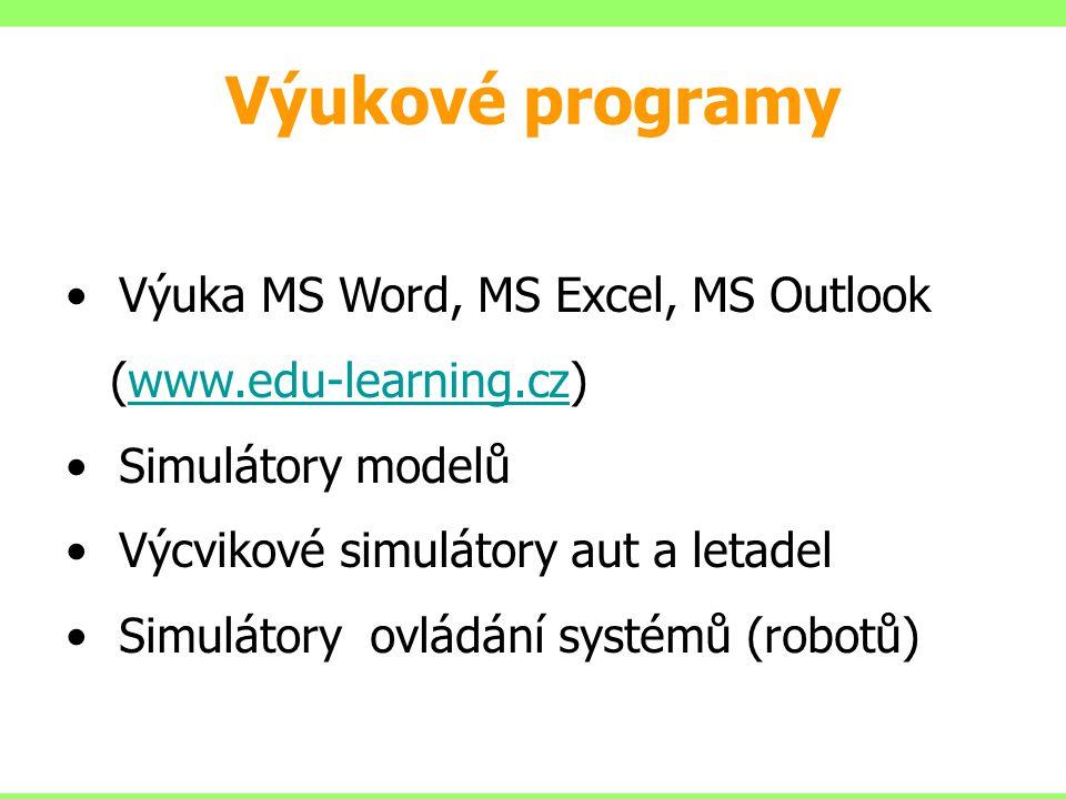Výuka MS Word, MS Excel, MS Outlook (www.edu-learning.cz)www.edu-learning.cz Simulátory modelů Výcvikové simulátory aut a letadel Simulátory ovládání