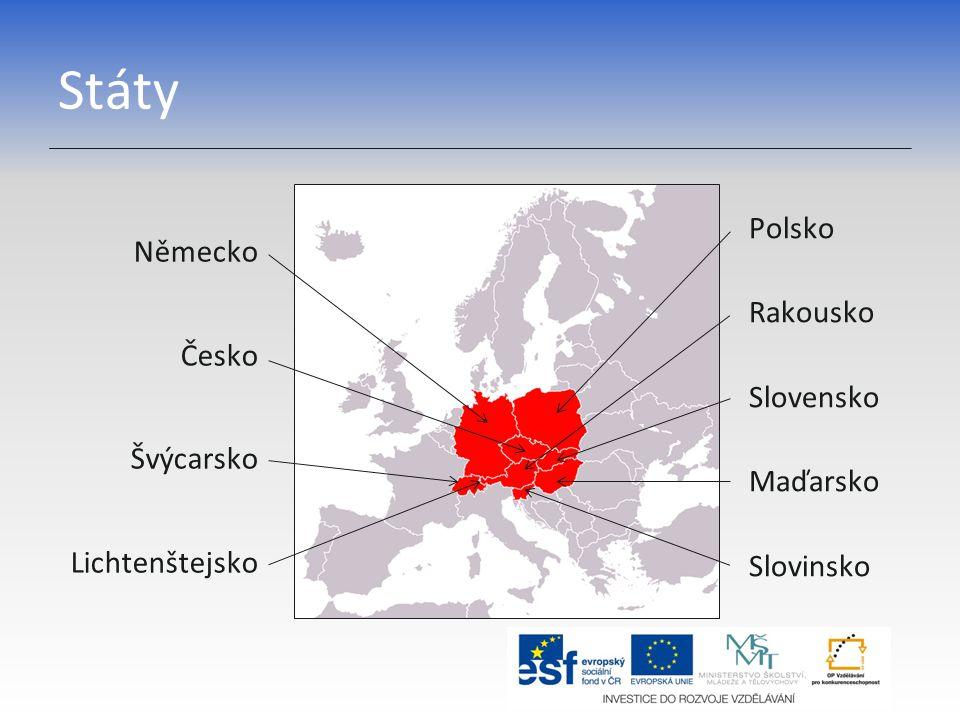 Státy Polsko Rakousko Slovensko Maďarsko Slovinsko Německo Česko Švýcarsko Lichtenštejsko