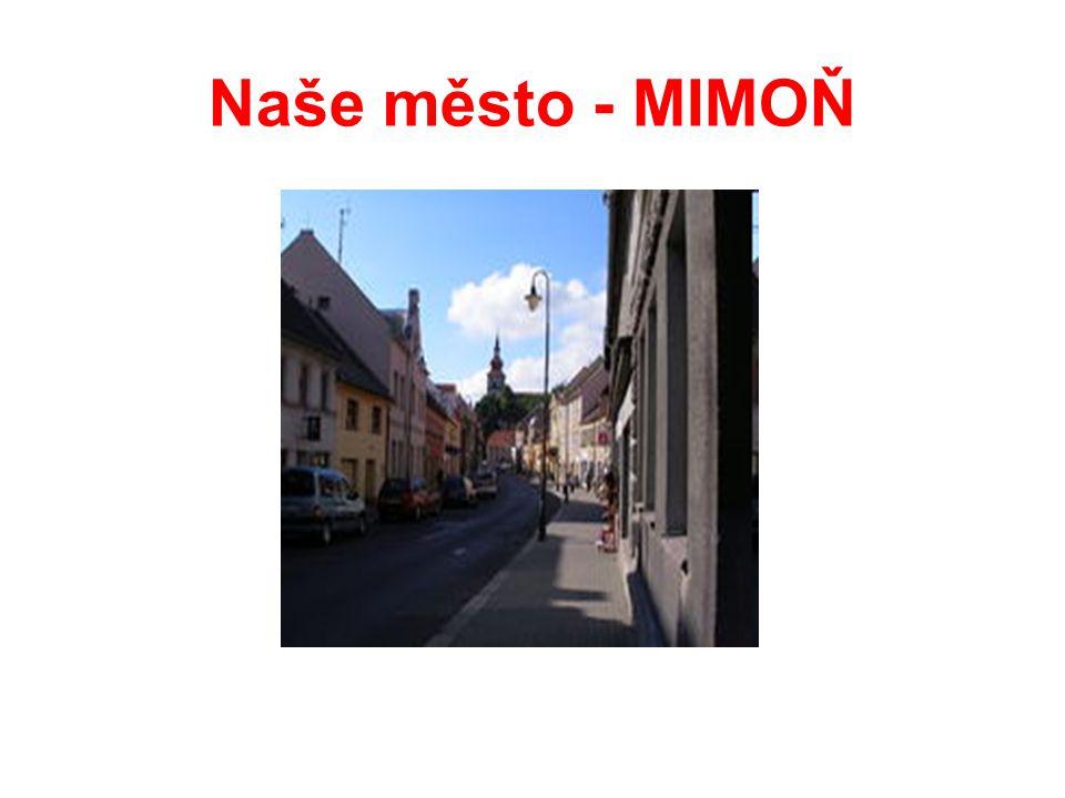Naše město - MIMOŇ