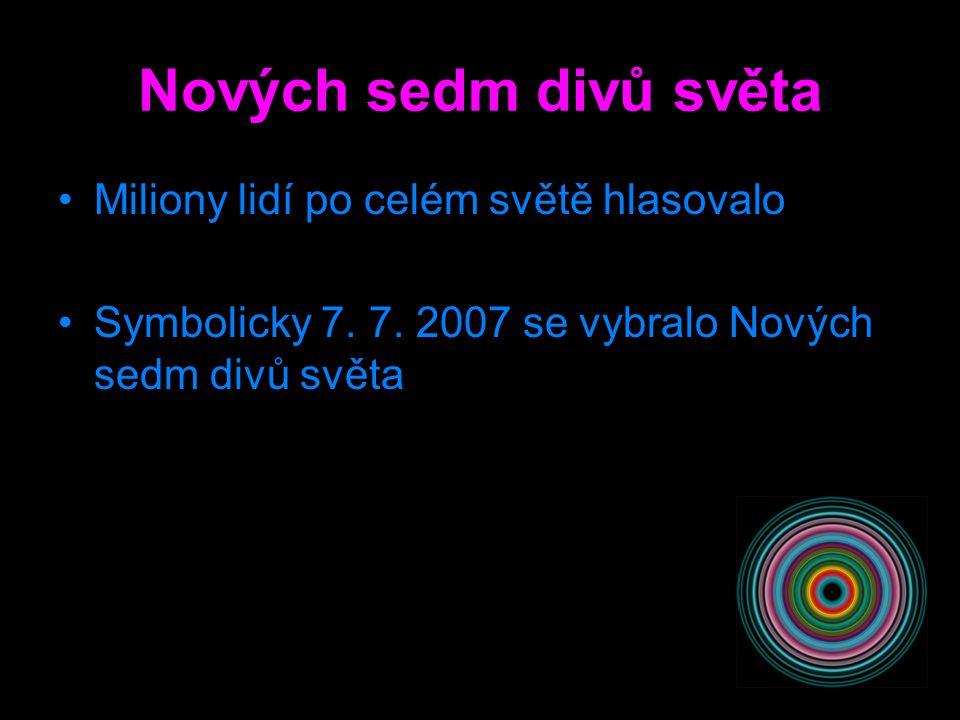 NOVÝCH 7 DIVŮ SVĚTA