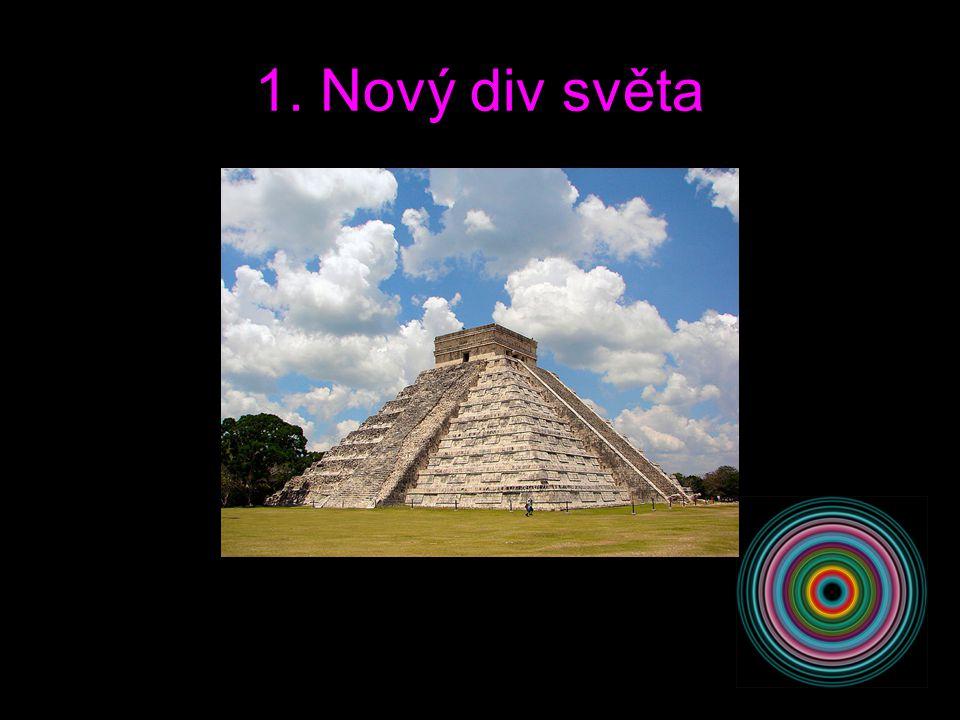 6. Nový div světa