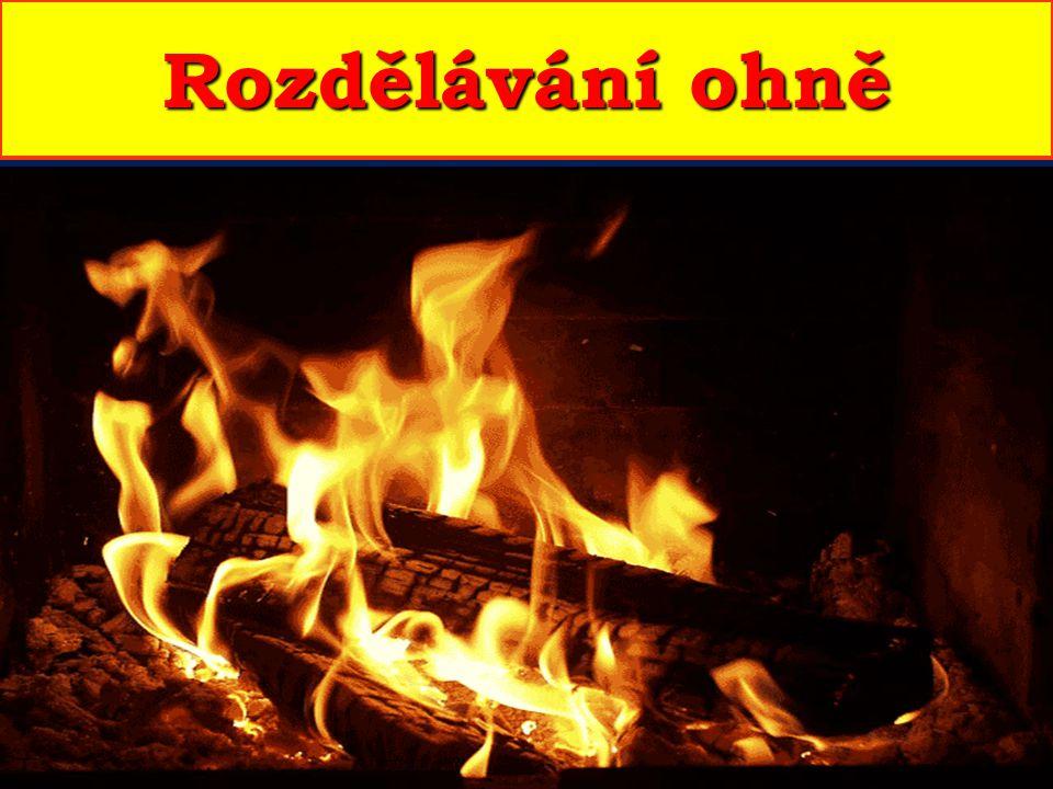 Umění zažehnout vlastní oheň bylo skutečným zlomem v životě pravěkého člověka.