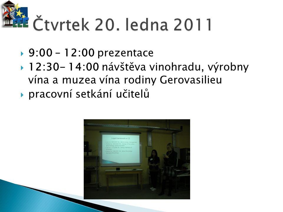  9:00 – 12:00 prezentace  12:30- 14:00 návštěva vinohradu, výrobny vína a muzea vína rodiny Gerovasilieu  pracovní setkání učitelů