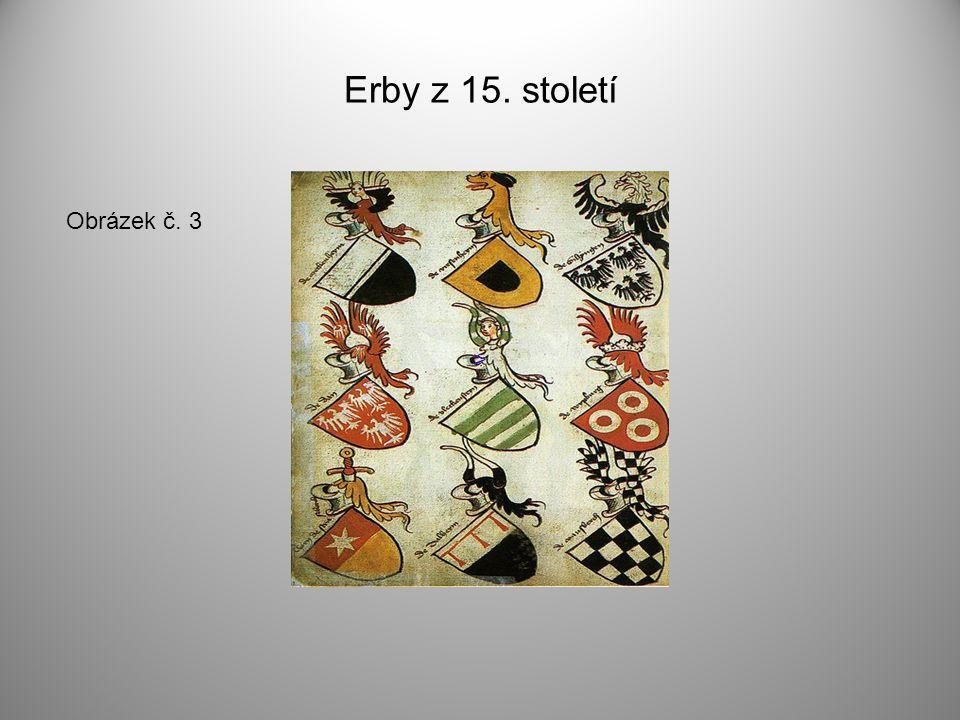 Erby z 15. století Obrázek č. 3 >