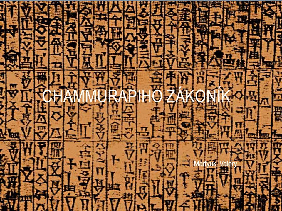 BABYLONIE 2 tisíce let př.N. l. Meziříčí řek Tigris a Eufrat.