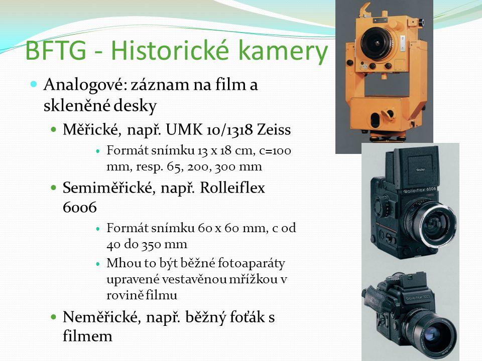 BFTG - Historické kamery Analogové: záznam na film a skleněné desky Měřické, např. UMK 10/1318 Zeiss Formát snímku 13 x 18 cm, c=100 mm, resp. 65, 200