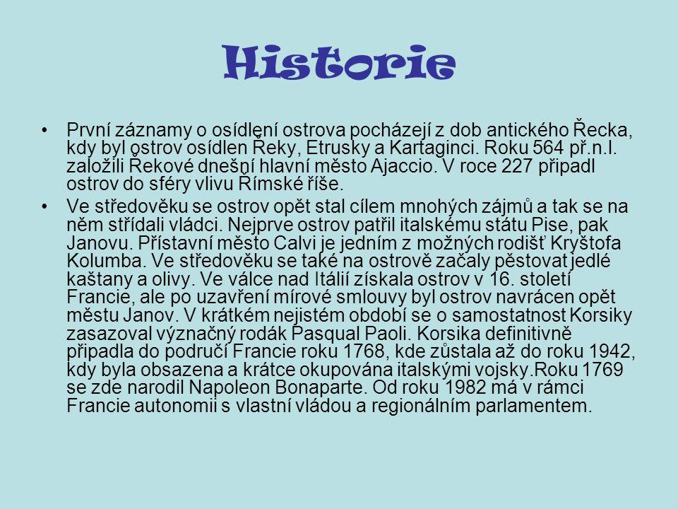 Historie První záznamy o osídlení ostrova pocházejí z dob antického Řecka, kdy byl ostrov osídlen Řeky, Etrusky a Kartaginci. Roku 564 př.n.l. založil