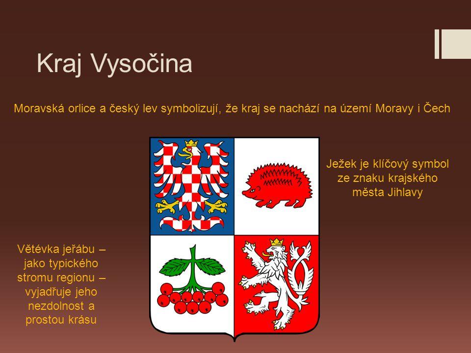 Kraj Vysočina Ježek je klíčový symbol ze znaku krajského města Jihlavy Větévka jeřábu – jako typického stromu regionu – vyjadřuje jeho nezdolnost a pr