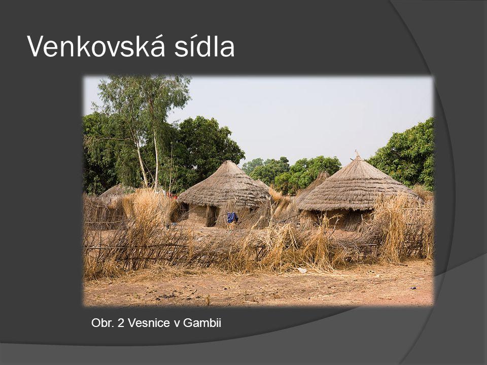 Venkovská sídla Obr. 2 Vesnice v Gambii
