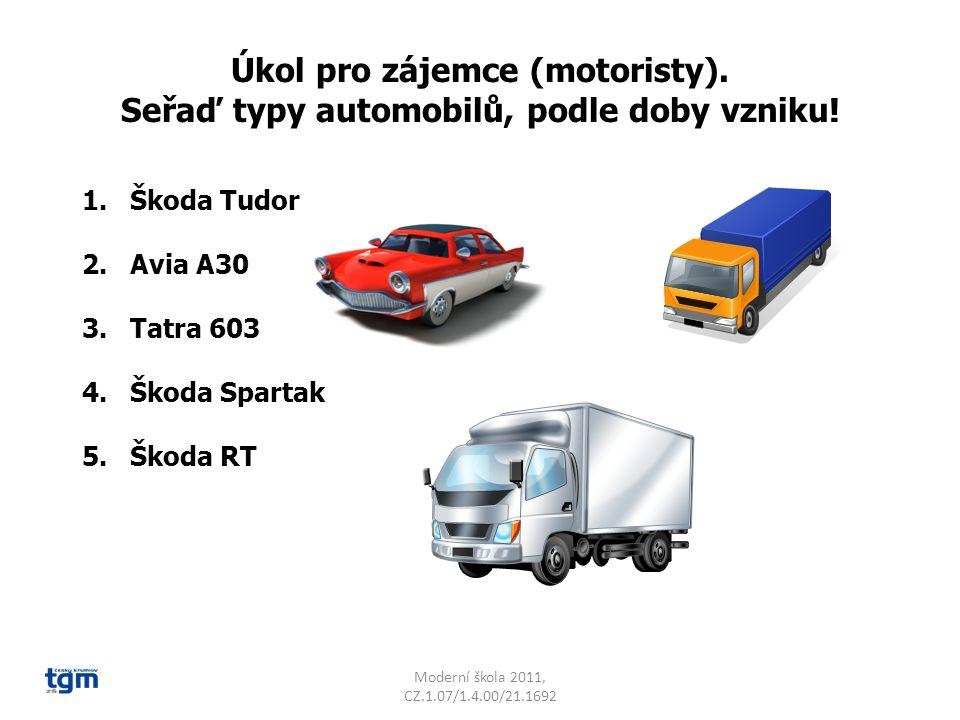 Moderní škola 2011, CZ.1.07/1.4.00/21.1692 Správné řešení: Typ automobilu:Rok výroby: 1.