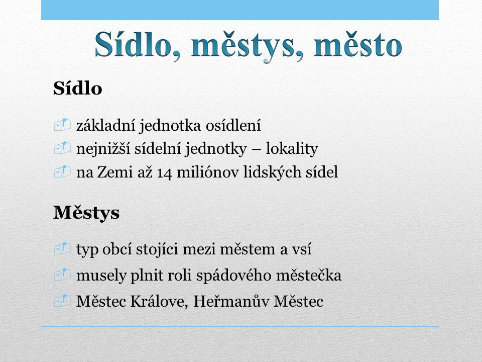 Město  sídelní geograficky vymezený útvar  je obec, která má alespoň 3 000 obyvatel  sloučí-li se dvě nebo více obcí, z nichž alespoň jedna je městem, je nově vzniklá obec městem  v Česku je celkem 592 měst Erb města Brno