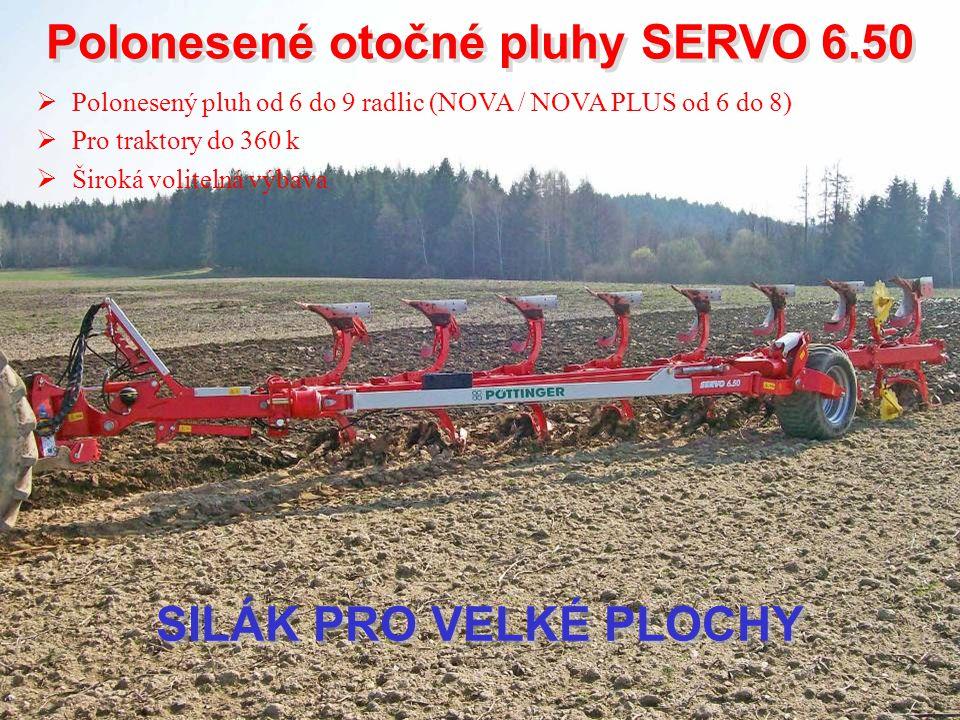 Polonesené otočné pluhy SERVO 6.50 Polonesené otočné pluhy SERVO 6.50  Polonesený pluh od 6 do 9 radlic (NOVA / NOVA PLUS od 6 do 8)  Pro traktory d