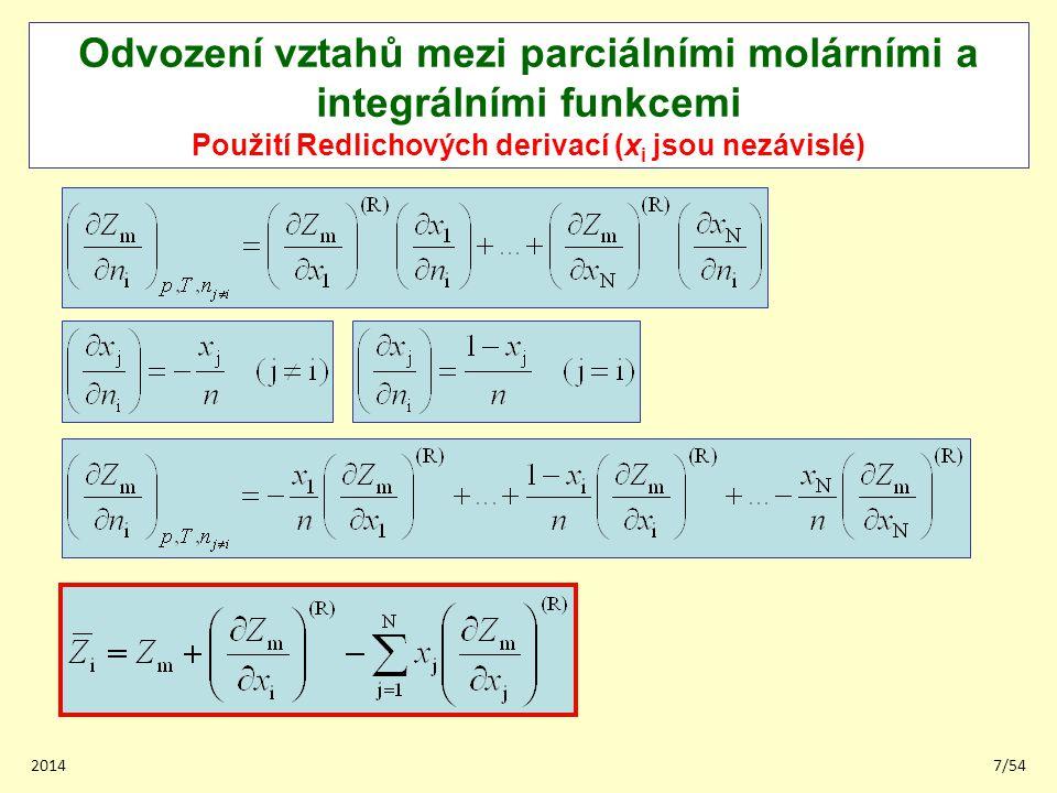 20147/54 Odvození vztahů mezi parciálními molárními a integrálními funkcemi Použití Redlichových derivací (x i jsou nezávislé)