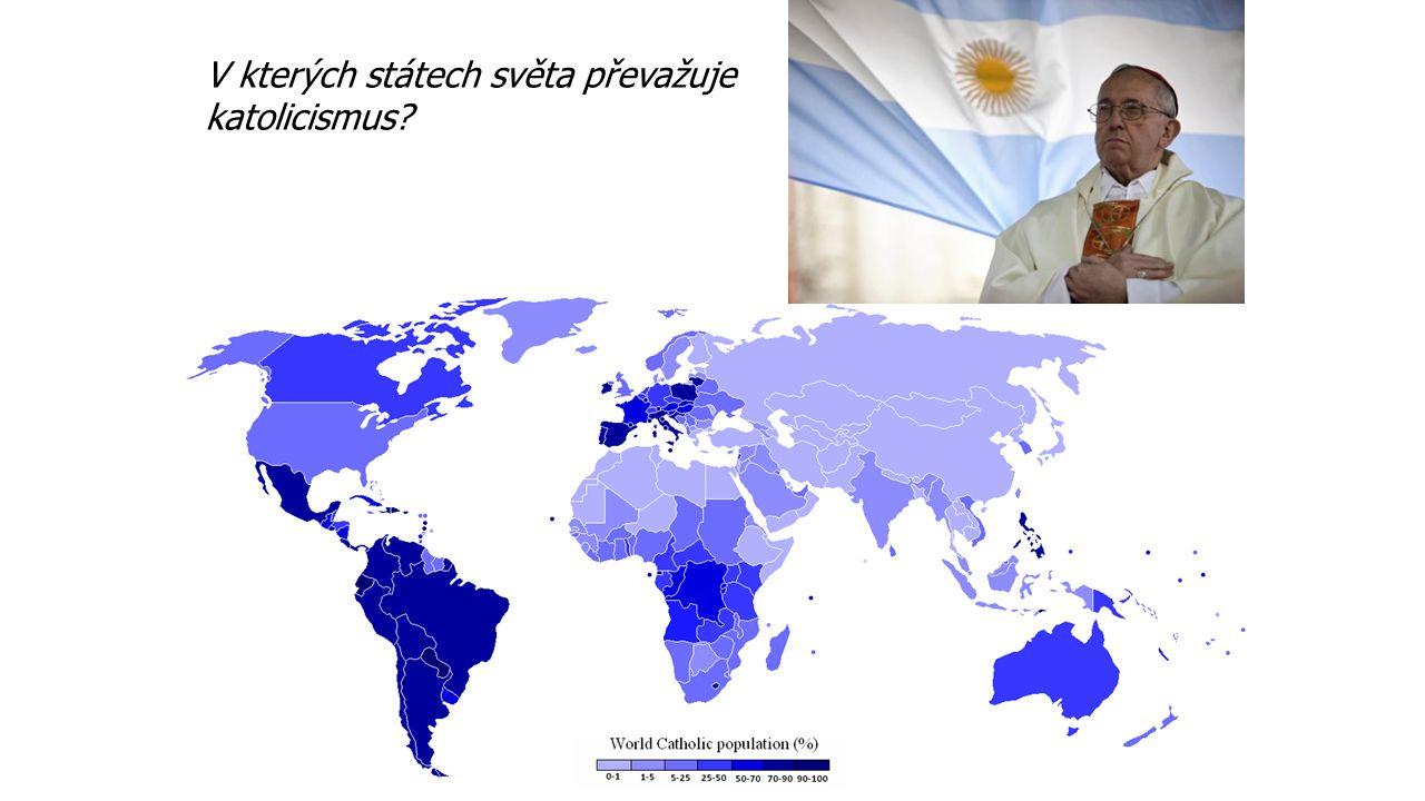 V kterých státech světa převažuje katolicismus?