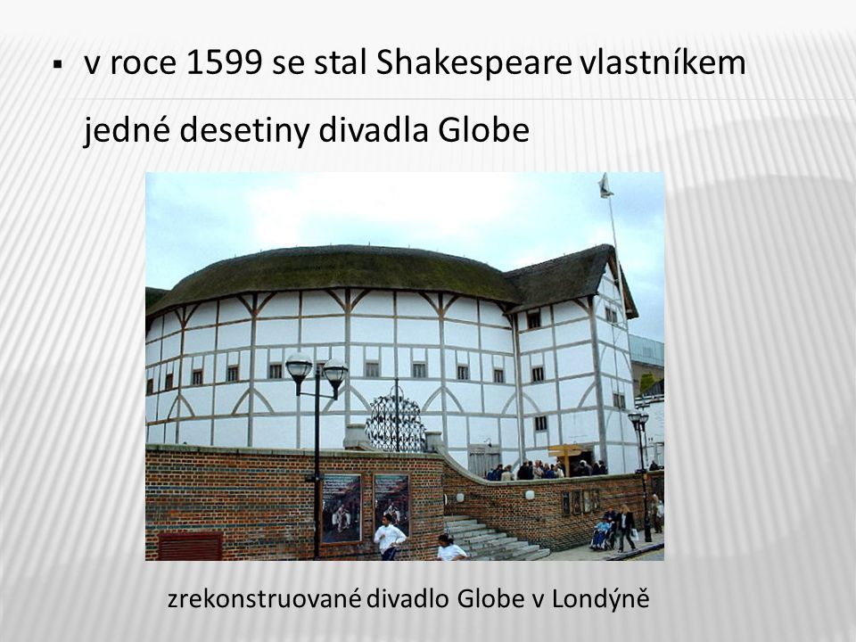  William Shakespeare zemřel 23.