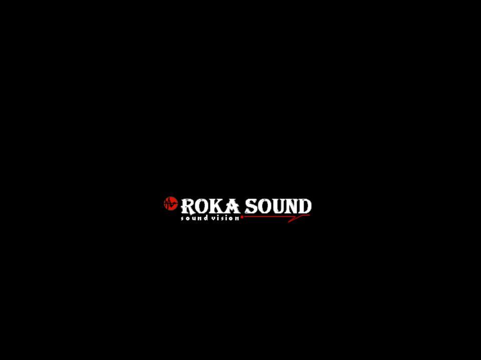 ROKA SOUND – zvučení a svícení akcí, Roman Kaur, Aloise Jiráska 272, Teplice nad Metují 549 57, IČO 746 48 152, tel: 774 116 807, 608 116 807 2007 Soustavy jsou osazeny kvalitními reproduktory B&C speakers, RCF a Eminence.