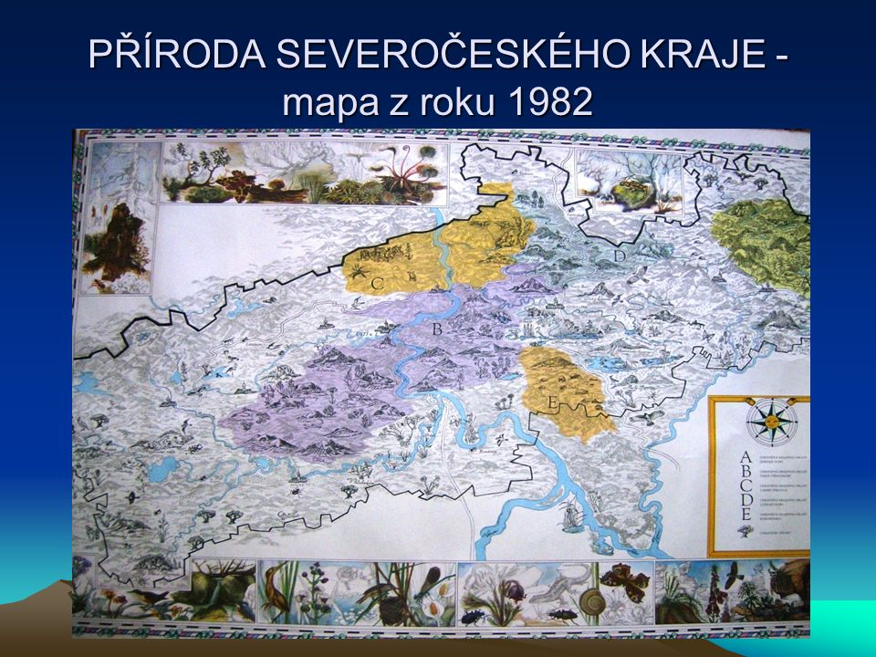 PŘÍRODA SEVEROČESKÉHO KRAJE - mapa z roku 1982