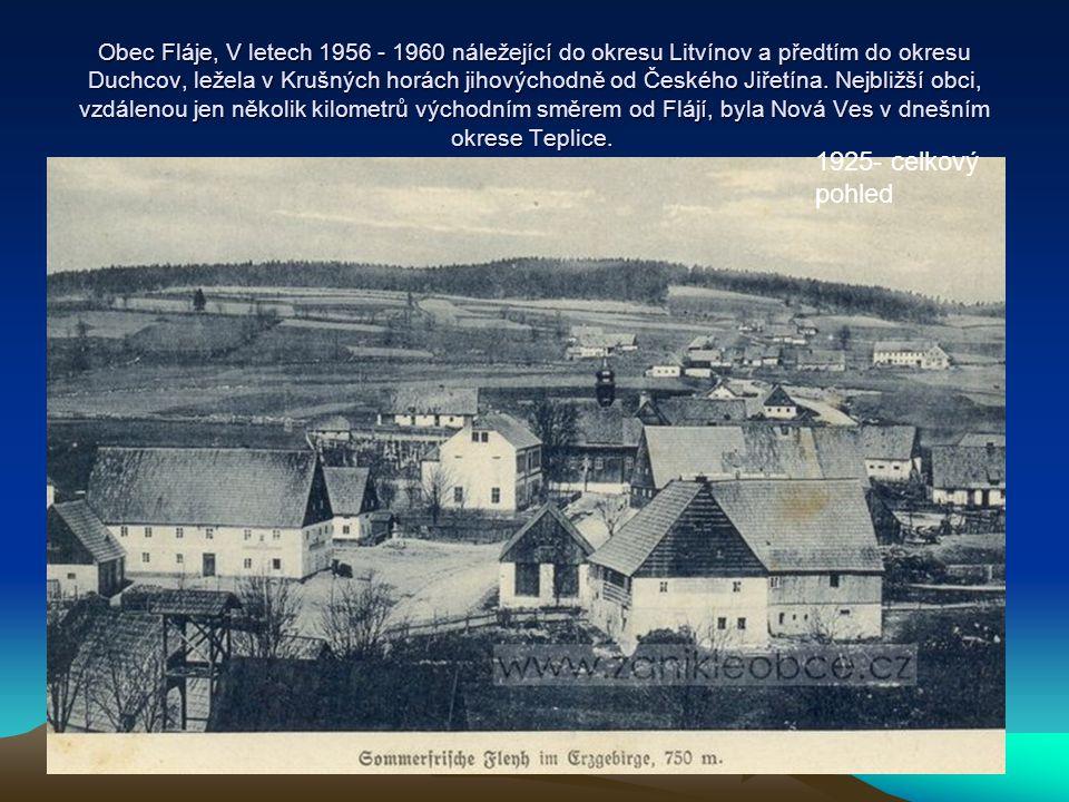 Obec Fláje, V letech 1956 - 1960 náležející do okresu Litvínov a předtím do okresu Duchcov, ležela v Krušných horách jihovýchodně od Českého Jiřetína.