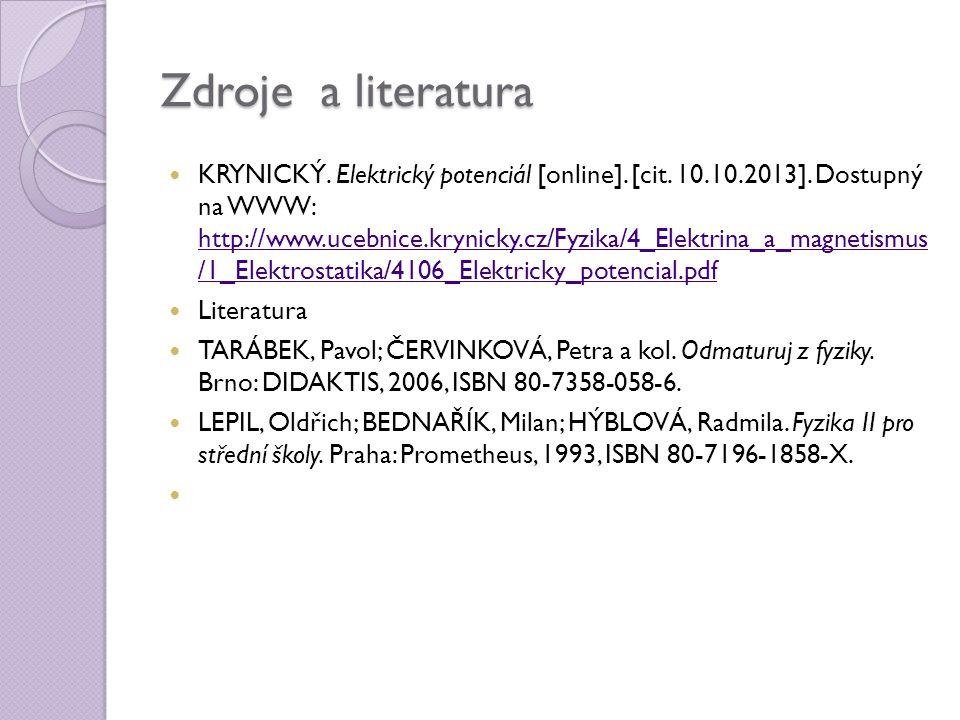 Zdroje a literatura KRYNICKÝ. Elektrický potenciál [online].