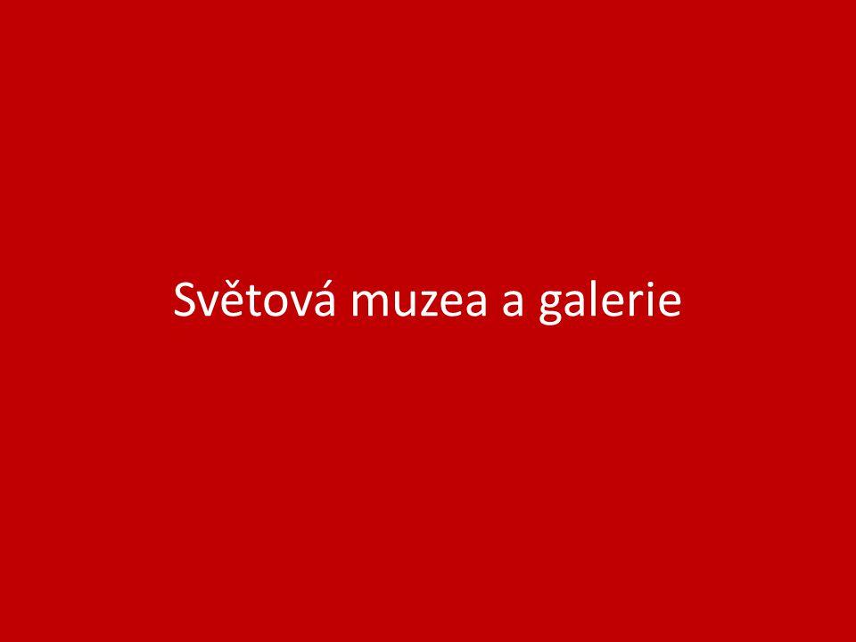Světová muzea a galerie