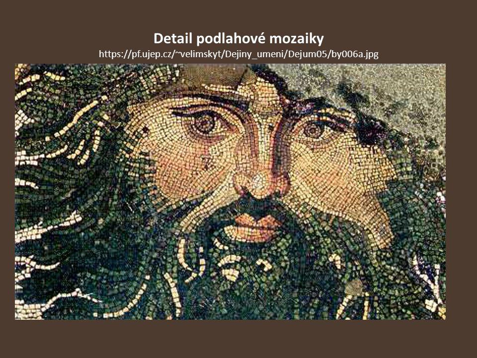 Detail podlahové mozaiky https://pf.ujep.cz/~velimskyt/Dejiny_umeni/Dejum05/by006a.jpg