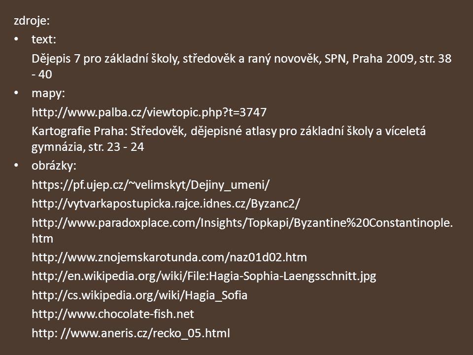 zdroje: text: Dějepis 7 pro základní školy, středověk a raný novověk, SPN, Praha 2009, str. 38 - 40 mapy: http://www.palba.cz/viewtopic.php?t=3747 Kar