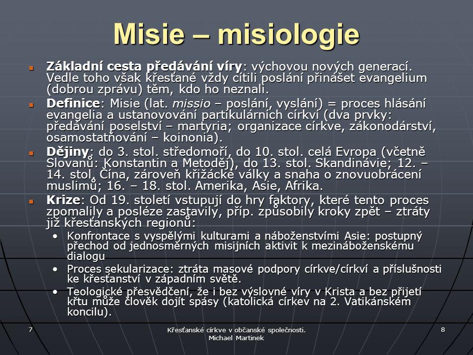 Cyrilometodějská mise jako trvalý vzor inkulturace a christianizace Konstantin a Metoděj, 9.