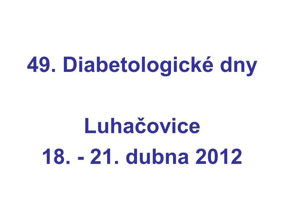 49. Diabetologické dny Luhačovice 18. - 21. dubna 2012