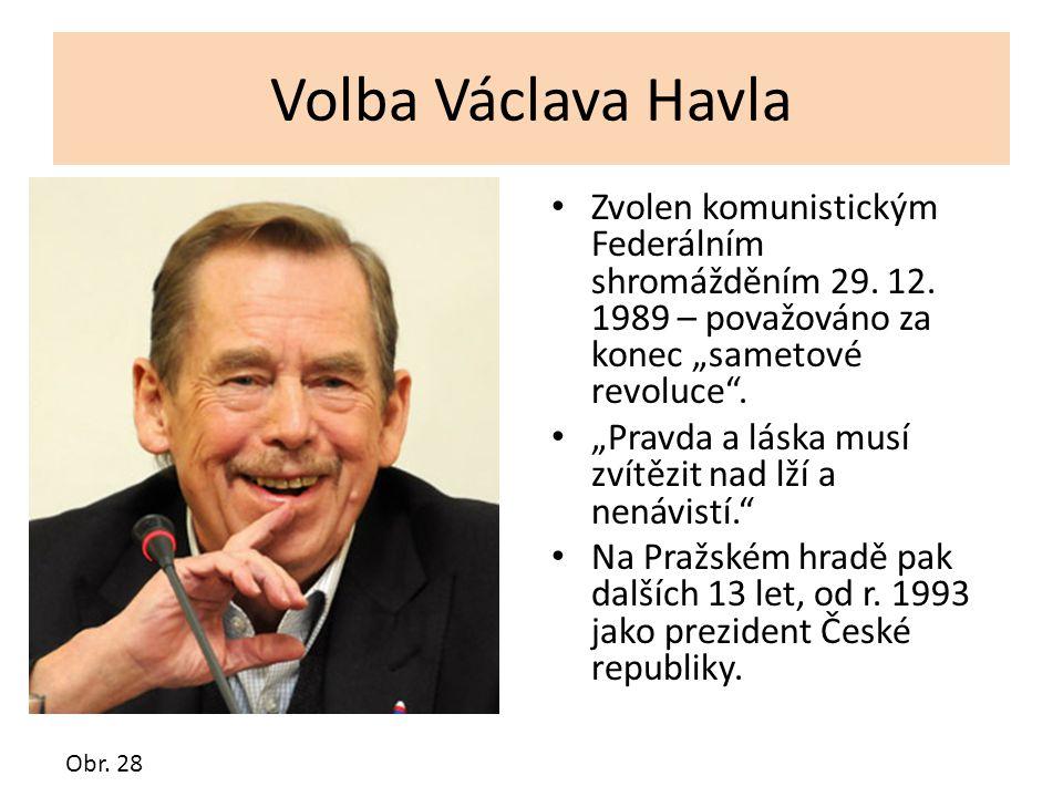 """Volba Václava Havla Zvolen komunistickým Federálním shromážděním 29. 12. 1989 – považováno za konec """"sametové revoluce"""". """"Pravda a láska musí zvítězit"""