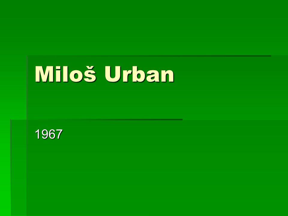 Miloš Urban 1967