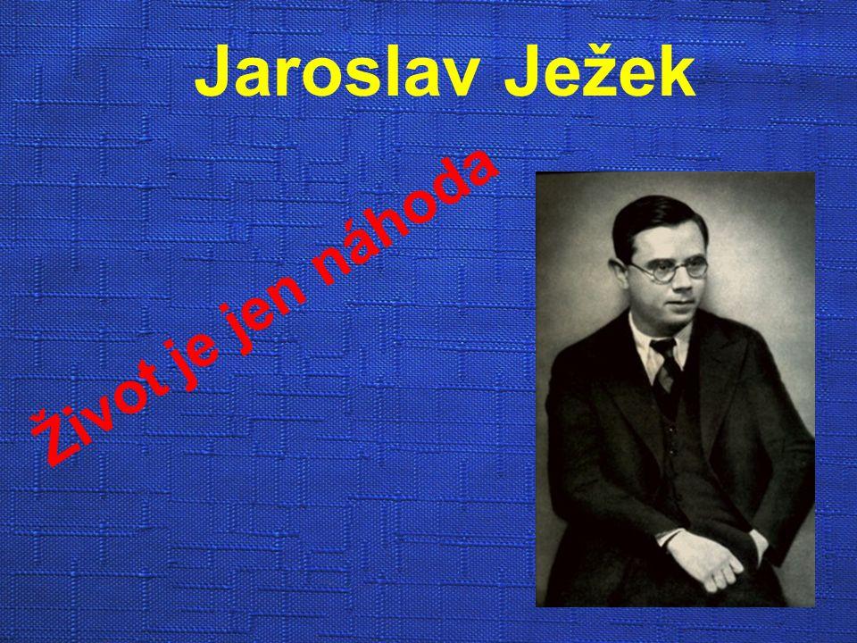 Jaroslav Ježek Život je jen náhoda