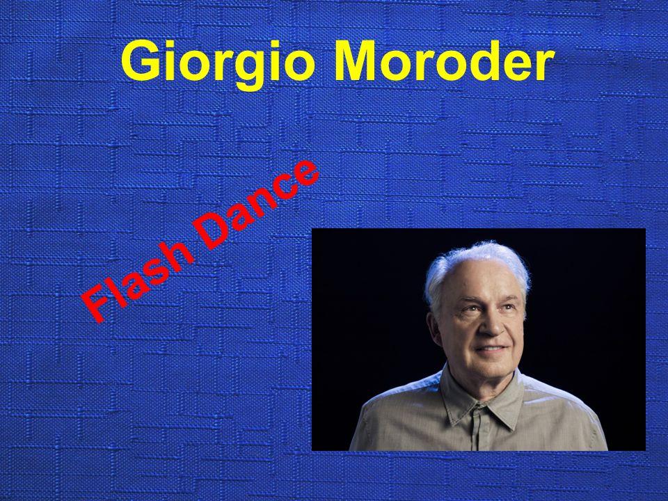 Giorgio Moroder Flash Dance