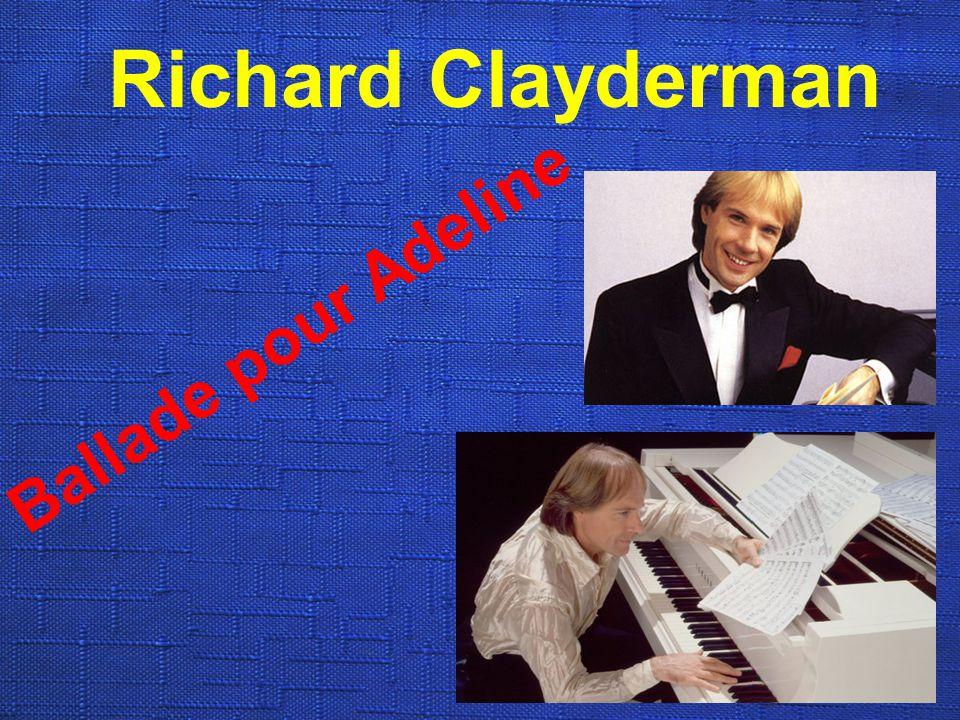 Richard Clayderman Ballade pour Adeline