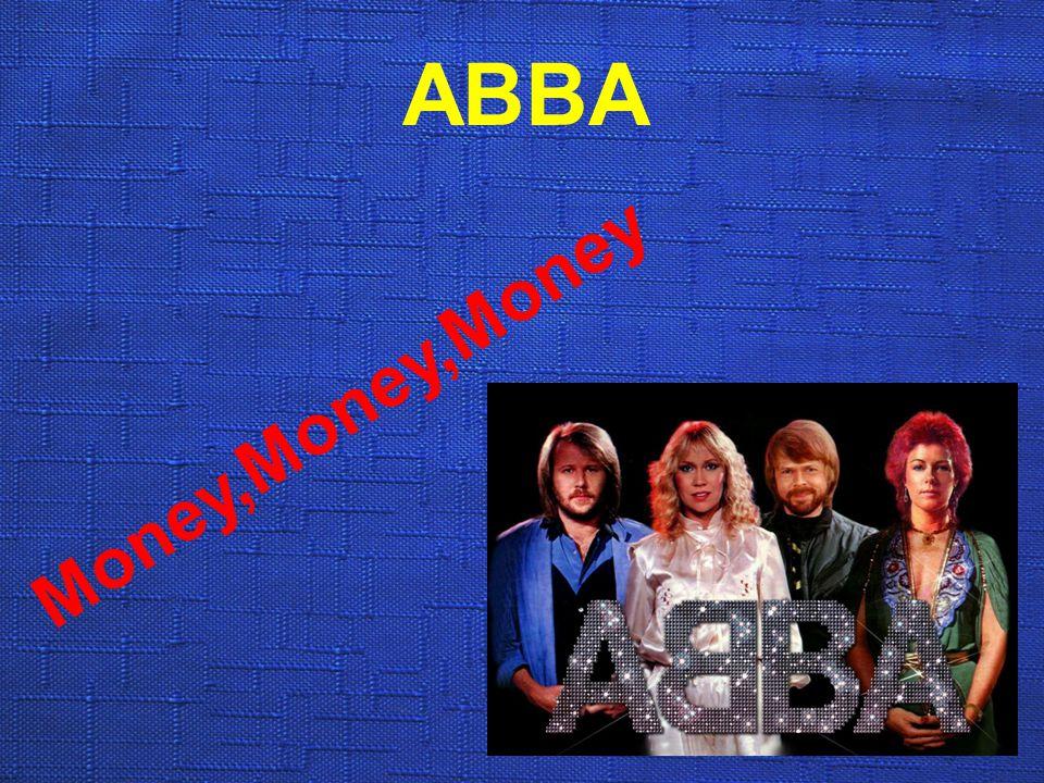 ABBA Money,Money,Money