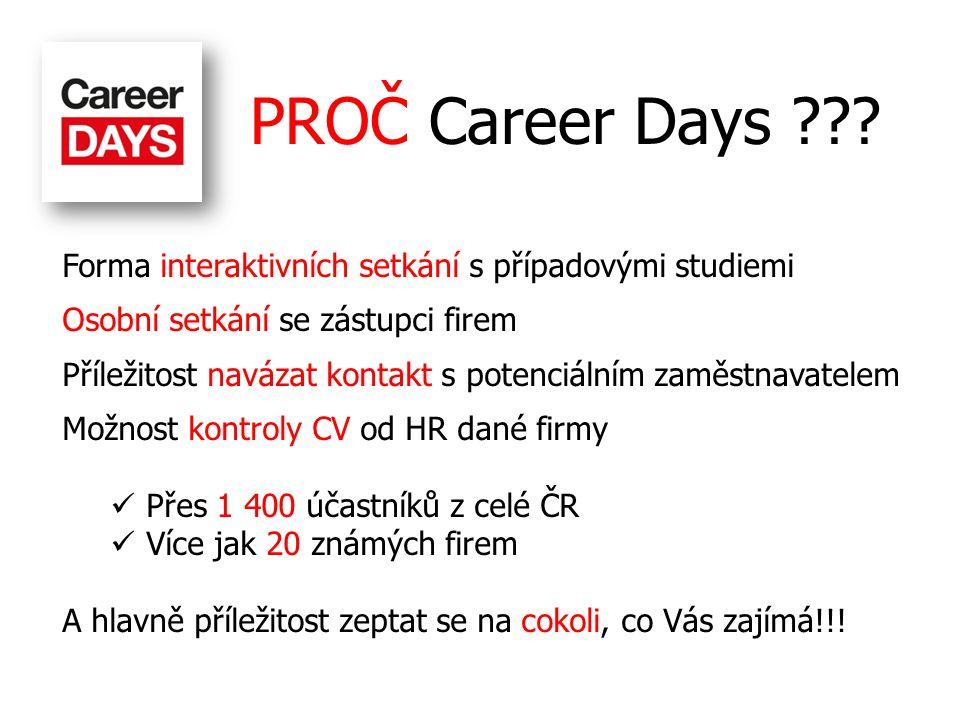 Neváhej a zaregistruj se! www.careerdays.cz
