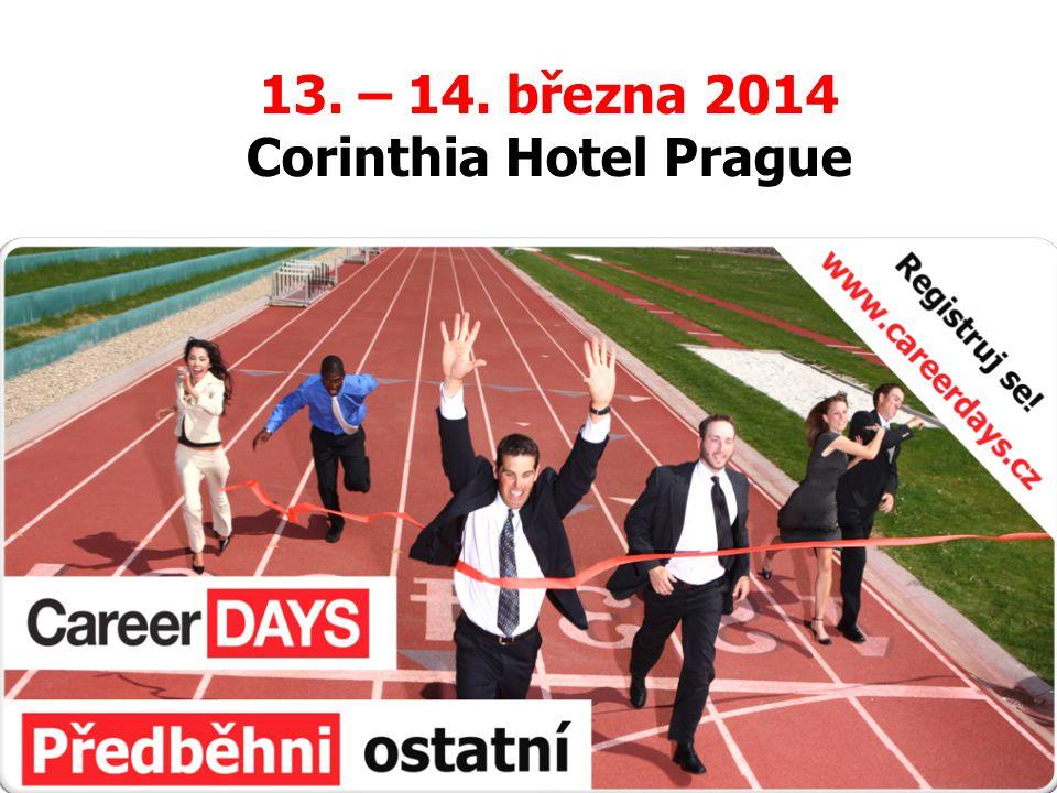 13. – 14. března 2014 Corinthia Hotel Prague