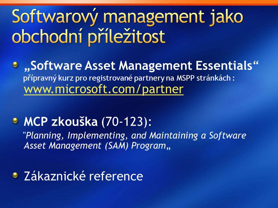 """Software Asset Management Essentials"" přípravný kurz pro registrované partnery na MSPP stránkách : www.microsoft.com/partner www.microsoft.com/partne"