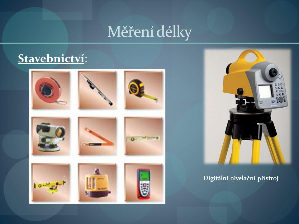 Měření délky Stavebnictví: Digitální nivelační přístroj