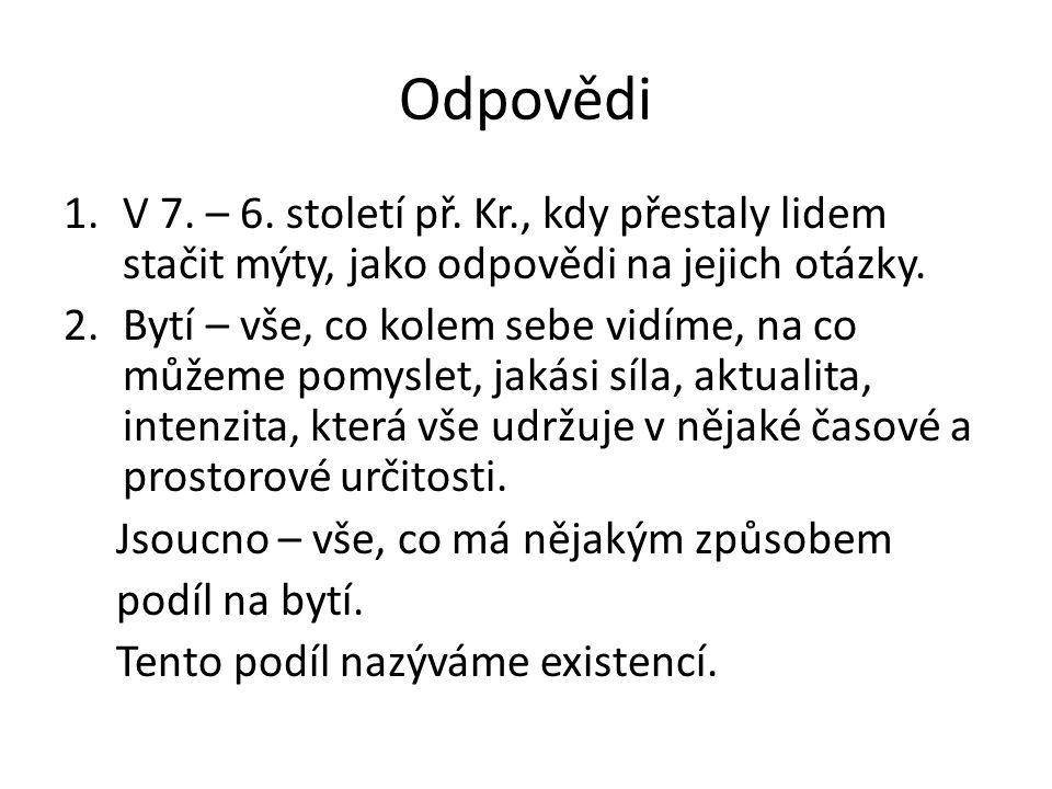 Odpovědi 1.V 7. – 6. století př.
