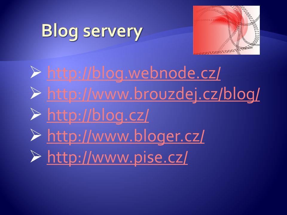  http://blog.webnode.cz/ http://blog.webnode.cz/  http://www.brouzdej.cz/blog/ http://www.brouzdej.cz/blog/  http://blog.cz/ http://blog.cz/  http://www.bloger.cz/ http://www.bloger.cz/  http://www.pise.cz/ http://www.pise.cz/