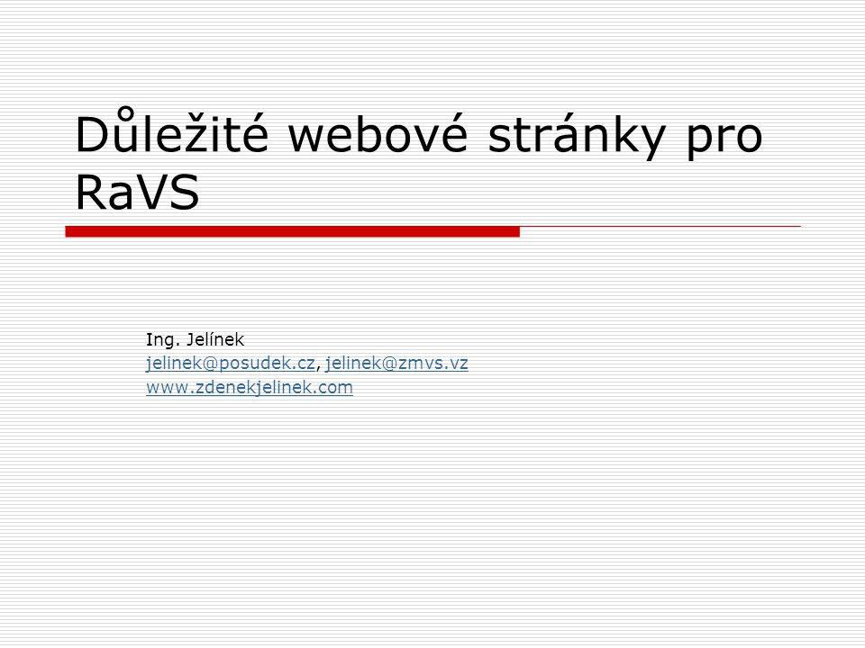 Důležité webové stránky pro RaVS Ing.