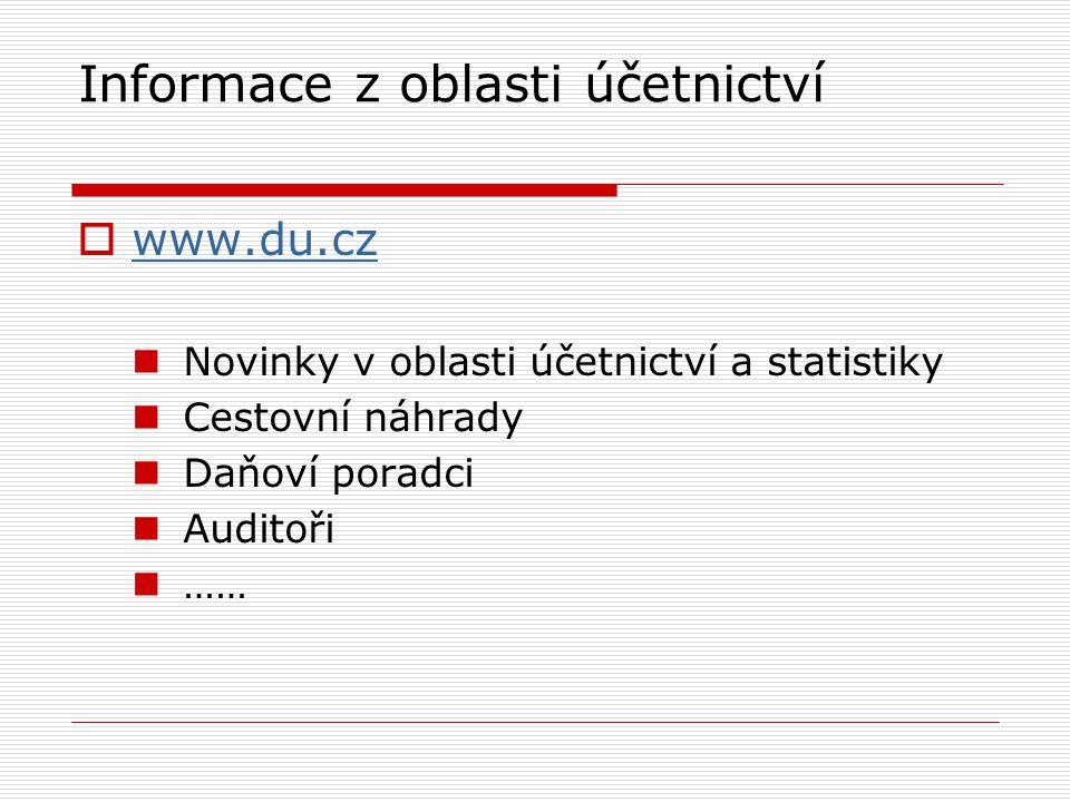 Informace z oblasti účetnictví  www.du.cz www.du.cz Novinky v oblasti účetnictví a statistiky Cestovní náhrady Daňoví poradci Auditoři ……