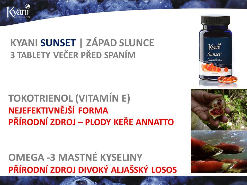 KYANI SUNSET | ZÁPAD SLUNCE 3 TABLETY VEČER PŘED SPANÍM TOKOTRIENOL (VITAMÍN E) NEJEFEKTIVNĚJŠÍ FORMA PŘÍRODNÍ ZDROJ – PLODY KEŘE ANNATTO OMEGA -3 MAS