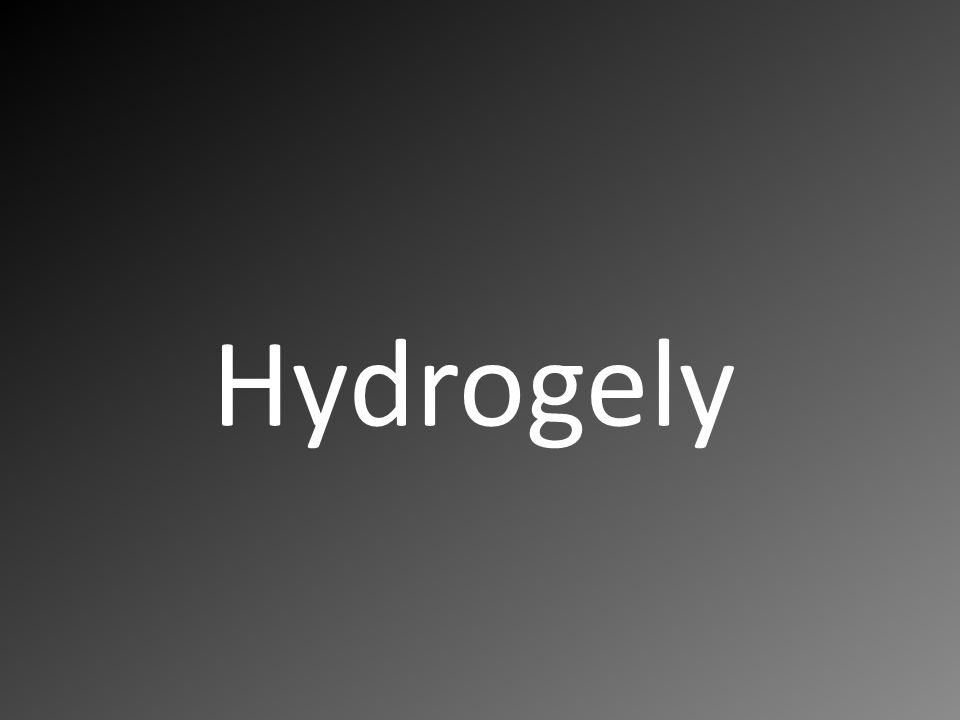Hydrogely