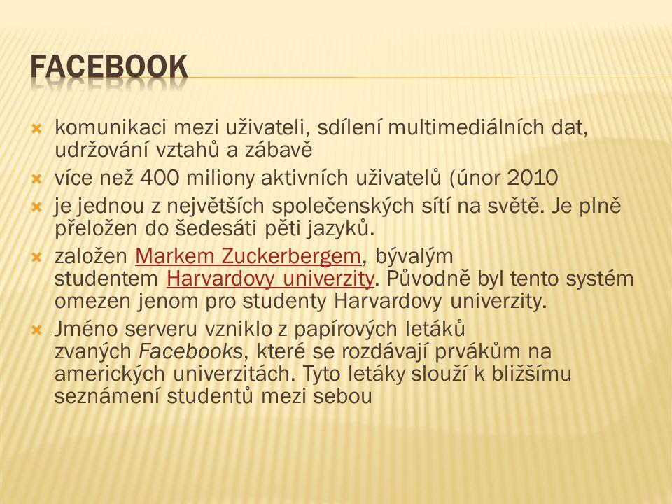  Jádro Facebooku je postaveno na softwarovém balíku LAMP (Linux, Apache, MySQL, PHP).