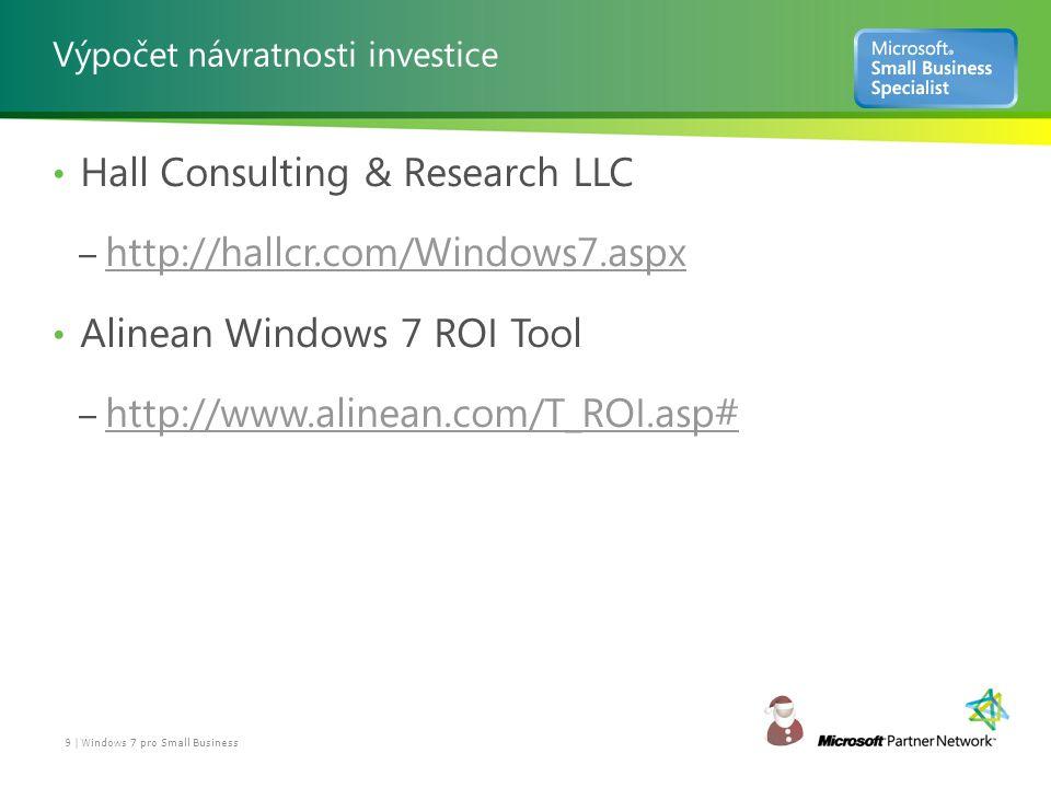 Jak si Windows 7 stojí? 10 | Windows 7 pro Small Business Zdroj: Rankings.cz