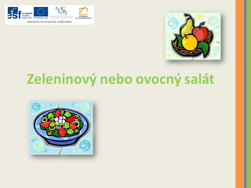 Zeleninový nebo ovocný salát